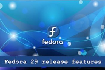 Fedora 29 release features