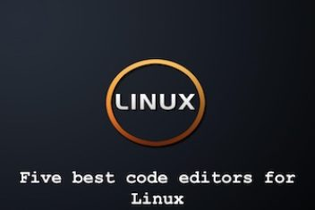 Five best code editors for Linux