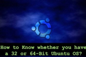 How to Know whether you have a  32 or 64-Bit Ubuntu OS
