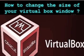 How to change the size of your virtual box window