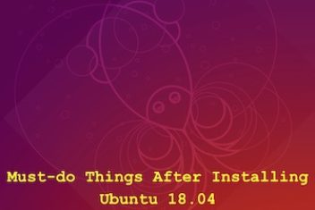 Must-do Things After Installing Ubuntu 18.04