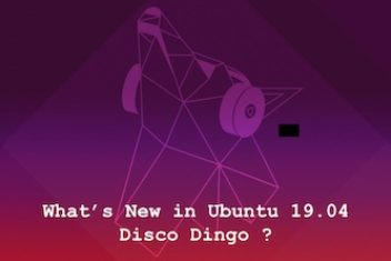 What's New in Ubuntu 19.04 Disco Dingo