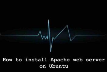 How to install Apache web server on Ubuntu ?
