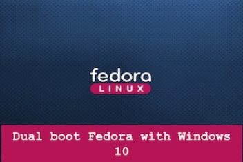 Dual boot Fedora with Windows 10