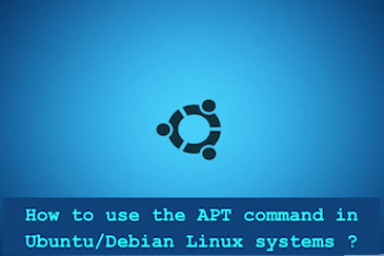 How to use the APT command on Ubuntu/Debian Linux systems ?