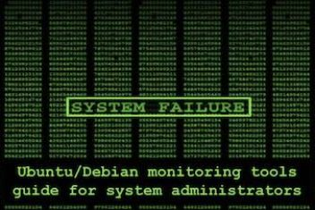 Linux Ubuntu/Debian monitoring tools guide for system administrators