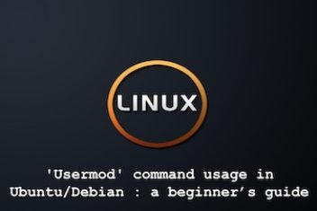 'usermod' command usage in Ubuntu/Debian : a beginner's guide
