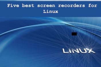 Five best screen recorders for Linux