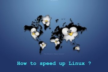 How to speed up Linux