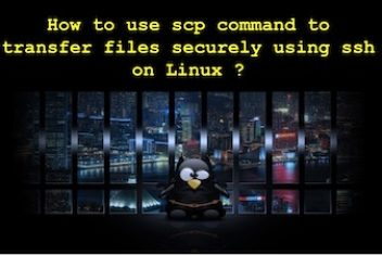 How to use scp command in Linux to transfer files securely using ssh