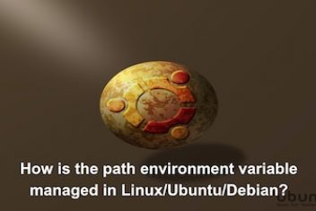 How is the path environment variable managed in Linux/Ubuntu/Debian?