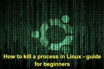 How to kill a process in Linux – guide for beginners