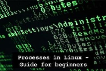 Processes in Linux – Guide for beginners