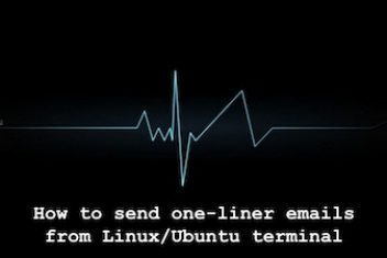 How to send one-liner emails from Linux/Ubuntu terminal – Embed email sending feature into your application