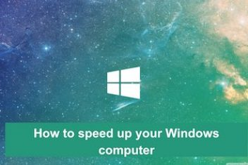 How to speed up your Windows computer