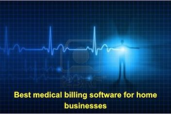 Best medical billing software for home businesses
