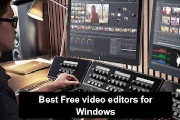Best Free video editors for Windows