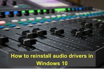 How to reinstall audio drivers in Windows 10