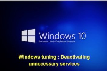 Windows tuning : Deactivating unnecessary services