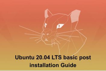 Ubuntu 20.04 LTS basic post installation Guide