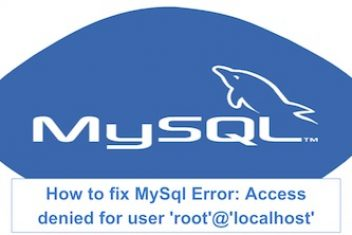 How to solve MySQL error: Access denied for user 'root'@'localhost'