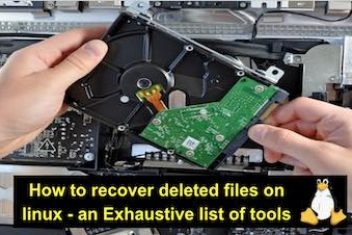 How to recover deleted files on linux – an Exhaustive list of tools