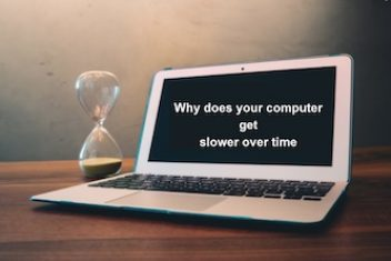 Why does your computer get slower over time