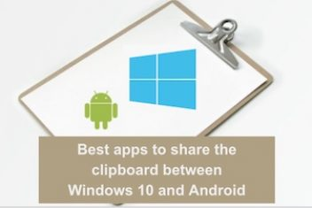 Best apps to share the clipboard between Windows 10 and Android