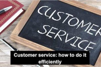 Customer service: how to do it efficiently