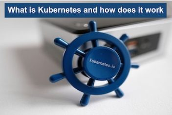 What is Kubernetes ?