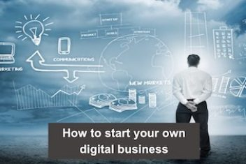 How to start your own digital business