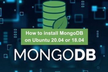 How to install MongoDB on Ubuntu 20.04 or 18.04