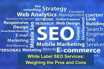 White Label SEO Services: Weighing the Pros and Cons