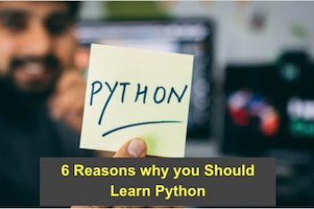 6 Reasons why you Should Learn Python