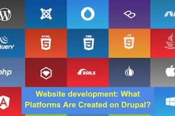 Website development: What Platforms Are Created on Drupal?