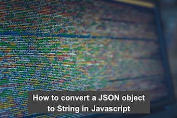How to convert a JSON object to String in Javascript