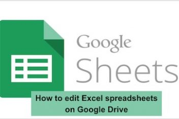 How to edit Excel spreadsheets on Google Drive