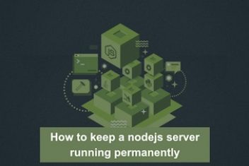 How to keep a nodejs server running permanently