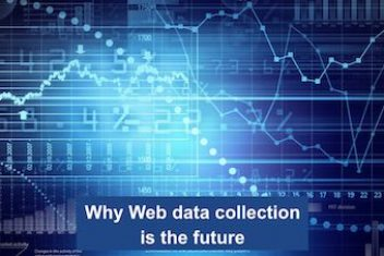 Why Web data collection is the future