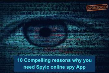 10 Compelling reasons why you need Spyic online spy App