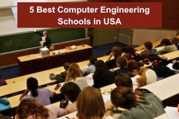5 Best Computer Engineering Schools in USA