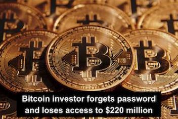 Bitcoin investor forgets password and loses access to $220 million