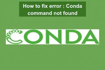 How to fix error : Conda command not found