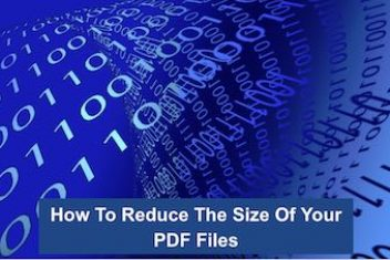 How To Reduce The Size Of Your PDF Files