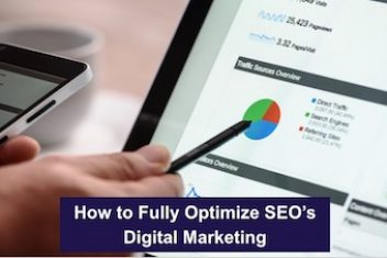 How to Fully Optimize SEO's Digital Marketing