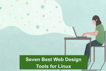 Seven Best Web Design Tools for Linux