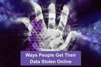 Ways People Get Their Data Stolen Online
