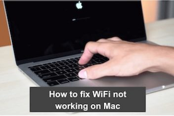 How to fix WiFi not working on Mac