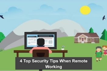 4 Top Security Tips When Remote Working