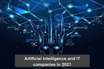 Artificial Intelligence and IT companies in 2021